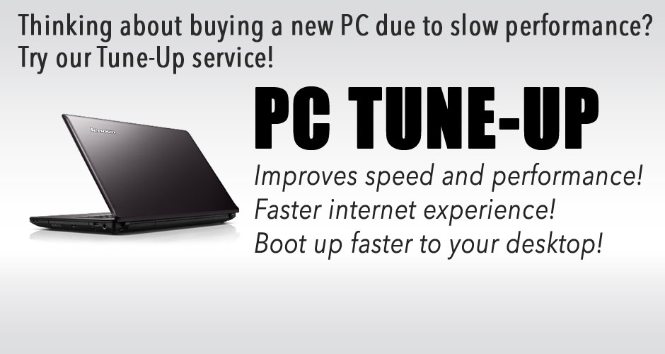Our PC Tune-up will improve speed & performance!